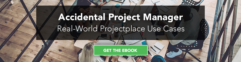 Accidental-Project-Manager-Real-world-Projectplace-Use-Cases